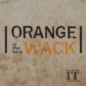orange-is-the-new-wack