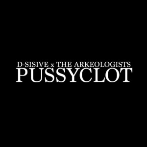 D-SISIVE PUSSY