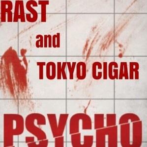 RAST PSYCHO