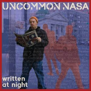 UNCOMMON NASSA WRITTEN AT NIGHT