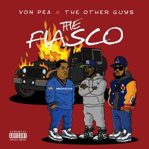 VON PEA OTHER GUYS FIASCO
