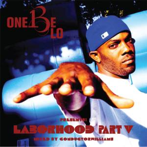 ONE BE LO LABORHOOD 5