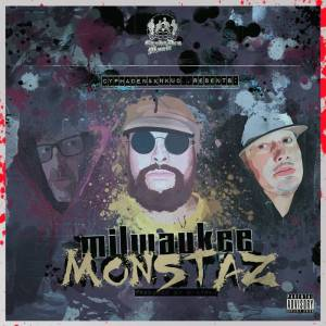 MILWAUKEE MONSTAZ ALBUM