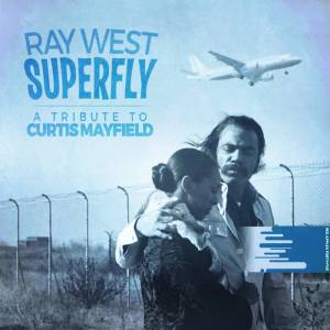 RAY WEST SUPERFLY