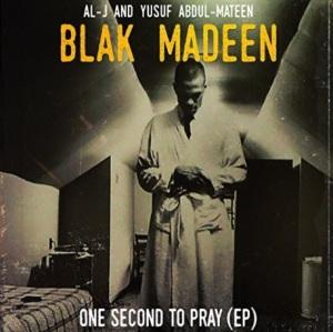 BLAK MADEEN ONE SECONF EP