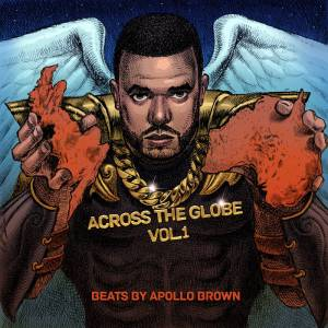 APOLLO BROWN ACROSS THE GLOBE