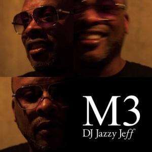 JAZZY JEFF M3