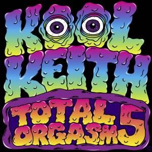 KOOL KEITH TOTAL ORG 5