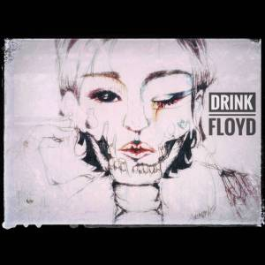 ON TILT DRINK FLOYD