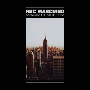 ROC MARCIANO HENNESSEY