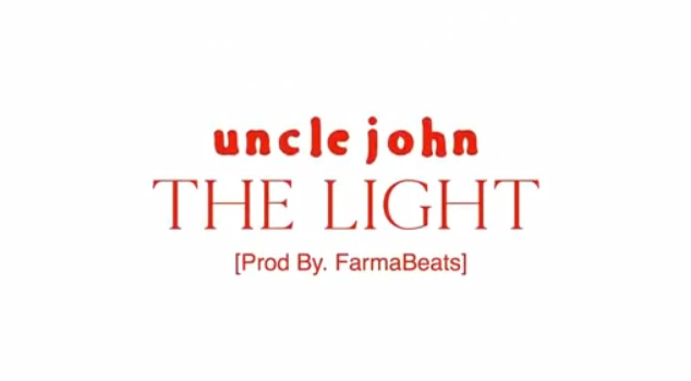 UNCLE JOHN THE LIGHT