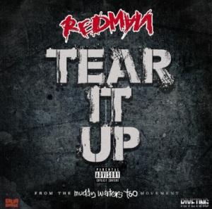 REDMAN TEAR IT UP