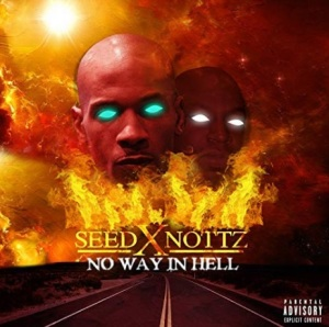 SEED X NOTTS NO WAY IN HELL