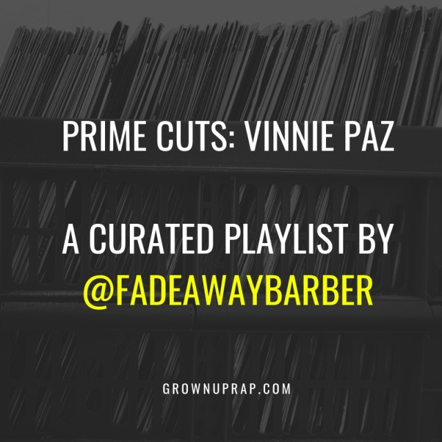 Spotify_Curated_Playlist_Fadeawaybarber_Prime Cuts Vinnie Paz_Social Square