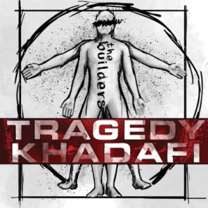 TRAGEDY BUILDERS