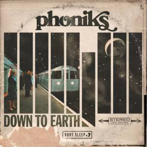 PHONIKS DOWN TO EARTH