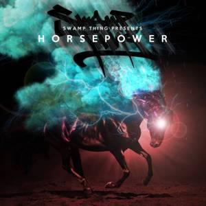 SWAMP THING HORSE POWER